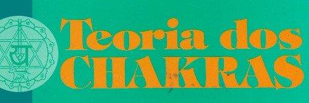 Teoria dos Chakras