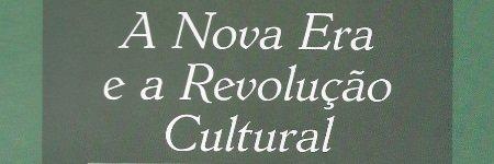 A Nova Era e a Revolução Cultural