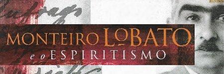 Monteiro Lobato e o Espiritismo
