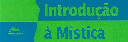 Introdução à Mística